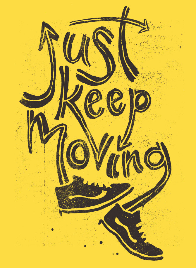 Just Keep Moving Dad Is Learning