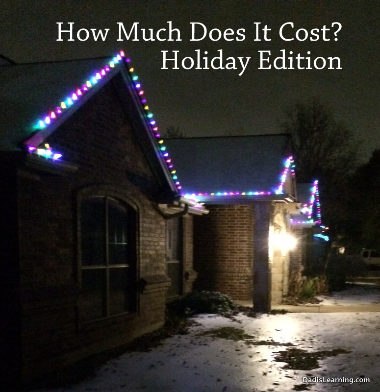 How Much Does It Cost: Christmas Lights - Dad Is Learning